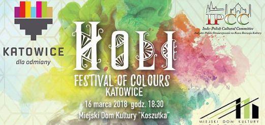 HOLI 2018 - Indyjskie Święto Kolorów w Katowicach - 16 marca 2018 r. godz. 20:30
